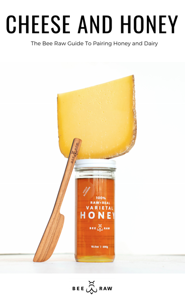 cheese and honey the bee raw guide to pairing honey and dairy